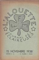 Les Scouts De France L Alouette Journal Des éclaireuses N°2  15 Novembre 1938 - Scoutisme