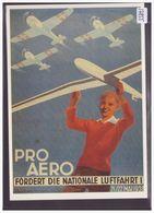 AVION - AVIATION - REPRO DE L' AFFICHE: AERO CLUB DER SCHWEIZ PRO AERO 1938 - CARTE NEUVE - TB - Suisse