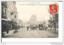 43 LE PUY LA RUE SAINT HAON ET LE TRAMWAY ELECTRIQUE CPA BON ETAT - Le Puy En Velay