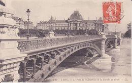 CPA - 110. LYON - Le Pont De L'université Et La Faculté De Droit - Lyon