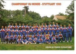 PHOTO DE L'EQUIPE DE FRANCE D'ATHLETISME AU CHAMPIONNAT DU MONDE DE STUTTGART 1993 DEDICACEE AU DOS PAR MAX MORINIERE - Sports
