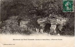 Environs De TOUL Illustré .- Grottes De Sainte-Reine à PIERRE-LA-TREICHE - Autres Communes