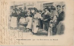 H62 - 13 - MARSEILLE - Types Marseillais - Lou Boui-abaisso, Lou Mounde - Old Professions