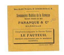 BON RECLAME SAVONNERIES PARANQUE & CIE MARSEILLE - Vieux Papiers