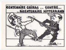 Illustrateur Jacques LARDIE (JIHEL) - Série Petites Actualités N°221 : Centenaires Chirac Contre Bicentenaire Mitterand - Künstlerkarten