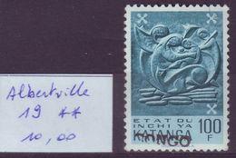 KATANGA - Emission Locale D'Albertville N° 19 ** - Cote 10,00 Euro (L 64) - Katanga