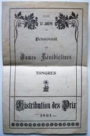 Dames Bénédictines Tongres. - Distribution Des Prix. - 1901. - Diplômes & Bulletins Scolaires