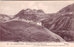 73 - Seez - La Rosiere -  La Tarentaise  - Chemin Du Petit Saint Bernard - La Cantine Sainte Barbe Et Col De La Traverse - France