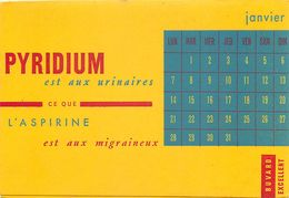 VP-GF.18-260 : BUVARD DOUBLE. PYRIDIUM EST AUX URINAIRES CE QUE L'ASPIRINE EST AUX MIGRAINEUX. - Buvards, Protège-cahiers Illustrés