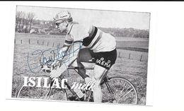 Rik Van Looy Wereldkampioen Faema Isilac Melk Gesigneerd, Wielrennen - Sportifs