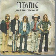 """45 Tours SP - TITANIC  - CBS 12001  """" HALF BREED """" + 1 ( Hors Commerce - DANONE ) - Vinyl Records"""