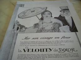 ANCIENNE PUBLICITE PARFUM  LA VELOUTY DE DIXOR SUR SON VISAGE 1929 - Perfume & Beauty