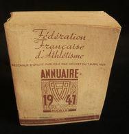 ( Sport Athlétisme ) FEDERATION FRANCAISE D'ATHLETISME : ANNUAIRE 1947 - Sport