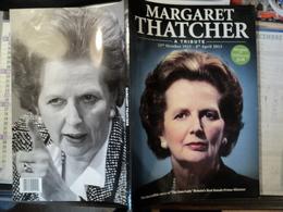 MARGARET THATCHER. 2013. EN ANGLAIS L INCROYABLE HISTOIRE DE LA DAME DE FER - Cultural