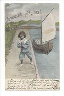 19429 - Joyeuses Pâques Barque Et Enfant - Pâques
