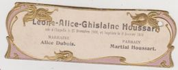 754 - FAIRE PART NAISSANCE BAPTEME DU 27/12/1909 A CHAPELLE .DECORS DORES ET GAUFFRES.FORMAT MIGNONETTE - Naissance & Baptême