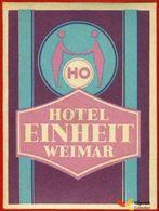 Voyo HOTEL EINHEIT Weimar DDR - Germany Hotel Label 1970s Vintage - Etiquettes D'hotels