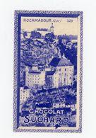 CHOCOLAT SUCHARD - VUES DE FRANCE - 529 - ROCAMADOUR (LOT) - Suchard