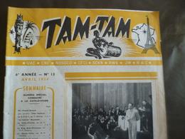 Journal Afrique Tam Tam Avril 1954 N°13 19 Pages Numéro Spécial Côte D'Ivoire - Kranten