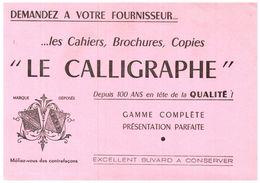 Pa L C/Buvard Papeterie Le Calligraphe  (Format 21 X 15) (N= 1) - Stationeries (flat Articles)