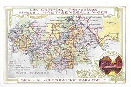 LES COLONIES FRANCAISES - Afrique : Haut SENEGAL Et NIGER - Ed. Chocolaterie D'Aiguebelle - L 1 - Historia