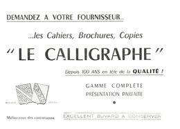 Pa L C/Buvard Papeterie Le Calligraphe  (Format 20 X 15) (N= 2) - Stationeries (flat Articles)
