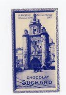 CHOCOLAT SUCHARD - VUES DE FRANCE - 547 - LA ROCHELLE, PORTE DE L'HORLOGE (CHARENTE INF.) - Suchard