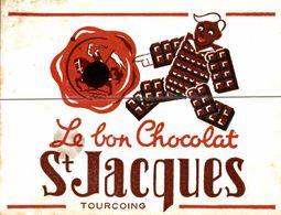 BUVARD   LE BON CHOCOLAT ST JACQUES - Cocoa & Chocolat