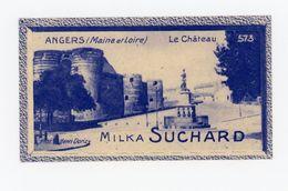 CHOCOLAT SUCHARD - VUES DE FRANCE - 573 - ANGERS, LE CHATEAU (MAINE & LOIRE) - Suchard