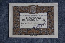 Témoignage De Satisfaction En Ecole Primaire Communale De Garçons. - Diplômes & Bulletins Scolaires