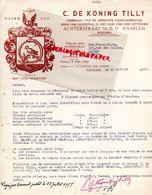PAYS BAS - RARE LETTRE C. DE KONING TILLY-FABRIKANT VAN DE OPRECHTE HAARLEMMEROLIE- ACHTERSTRAAT 13- HAARLEM- HOLLAND- - Pays-Bas