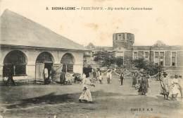 SIERRA LEONE - FREETOWN - Big Market Et Custom House - Sierra Leone