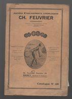 Nancy (Meurthe Et Moselle) Catalogue FEUVRIER  (horlogerie Bijouterie, Divers) (CAT0998) - Publicités