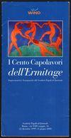 PAINTING - ITALIA ROMA 1999 - I CENTO CAPOLAVORI DELL'HERMITAGE - DEPLIANT - Altri