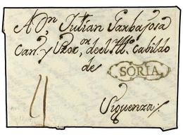 4 ESPAÑA: PREFILATELIA. 1784. ALMAZAN A SIGUENZA. Marca <B>SORIA </B>en Negro (nº 1). Excepcional Y Rarísima, No Reseñad - Stamps