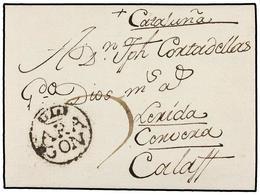 6 ESPAÑA: PREFILATELIA. 1791. HUESCA A CALAF. Marca <B>ARA/GÓN</B> (nº 4). RARA Y De LUJO. - Stamps