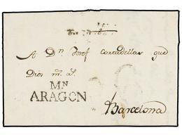 8 ESPAÑA: PREFILATELIA. 1800. MONZÓN A CALAF. Marca <B>MN/ARAGÓN</B> (nº 3). LUJO. - Stamps
