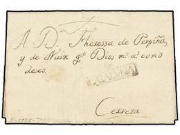 14 ESPAÑA: PREFILATELIA. 1757. TARRAGONA A CERVERA. Marca<B> */CATALUÑA</B> (nº 5). MUY RARA. - Stamps