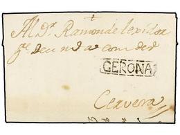 16 ESPAÑA: PREFILATELIA. 1751. GIRONA A CERVERA. Marca<B> GERONA</B> En Negro (nº 4). MUY RARA. - Stamps