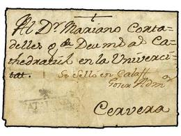 19 ESPAÑA: PREFILATELIA. (1784 Referencia De Archivo). Envuelta Sin Fechar Circulada A CERVERA. Marca <B>+/CATALUÑA</B>  - Stamps