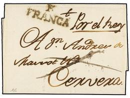 23 ESPAÑA: PREFILATELIA. (1800 CA.). Envuelta Circulada A CERVERA. Marca<B> F/FRANCA</B> De FIGUERES (nº 19), Manuscrito - Unclassified