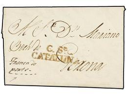 26 ESPAÑA: PREFILATELIA. 1832. CALELLA A GERONA. Marca<B> C8º/CATALUÑA</B> Y Manuscrito <I>'FRANCA DE PORTS'</I> , Rarís - Stamps