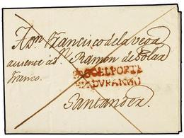 29 ESPAÑA: PREFILATELIA. 1823. LEQUEITIO A SANTANDER. Marca <B>PAGO EL PORTE/EN DURANGO</B> (nº 7) En Rojo. MAGNIFICA Y  - Stamps