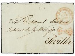 34 ESPAÑA: PREFILATELIA. 1849. SAN ROQUE A SEVILLA. Fechador <B>S.ROQUE/ANDAL.B </B>y<B> FRANCO</B> Ambos En Rojo. RARA. - Unclassified