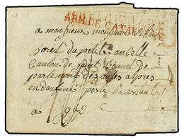 41 ESPAÑA: PREFILATELIA. 1811 (25 Abril). <B>EJÉRCITOS FRANCESES. </B>FIGUERAS A FRANCIA. Marca<B> ARM. DE CATALOGNE. </ - Stamps