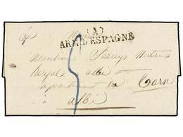 52 ESPAÑA: PREFILATELIA. 1829 (15 Sept.). <B>EJÉRCITOS FRANCESES. </B>BARCELONA A FRANCIA. Marca <B>(A)/ARM. D'ESPAGNE</ - Stamps
