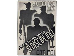 894 ESPAÑA GUERRA CIVIL. TARJETA POSTAL. <B>'Camarada En El Trabajo, En La Lucha, Une A Tu Voluntad La Disciplina. CNT/F - Stamps