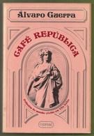 Vila Velha - Café República - Álvaro Guerra - Estado Novo - Grande Guerra - 2ª Guerra Mundial - Novels