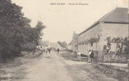 °°°°°  BUCY LE ROI   :  Route Des Chapelles     °°°°° /////  REF  FEV. 18 /   BO. 45 - France
