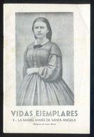 Vidas Ejemplares Nº 9. *La Madre María De Santa Ángela* Tapas Y 24 Pgs. 103x153 Mms. - Otros
